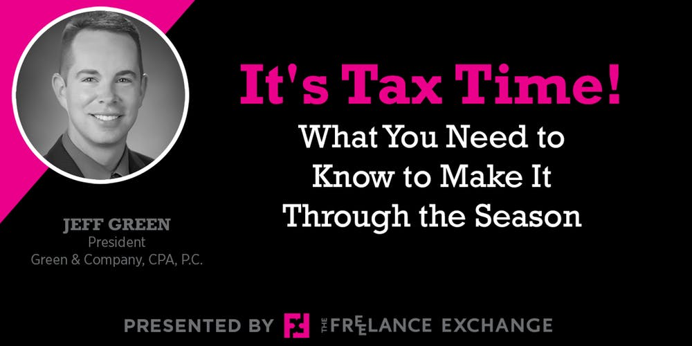 It's Tax Time! What You Need to Know to Make It Through the Season - Jeff Green graphic